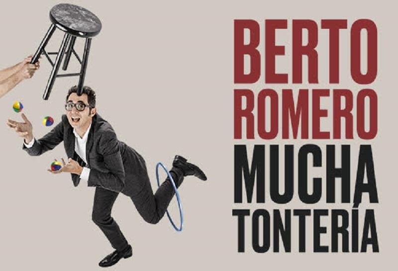 Llega Berto Romero con Mucha Tontería